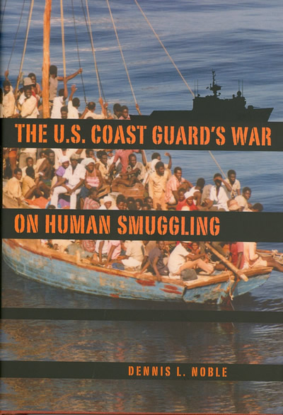 The U.S. Coast Guard's War on Human Smuggling